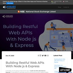 Building Restful Web APIs With Node js & Express