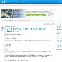 building my CCNP route LAB need IOS advice guys - 42630