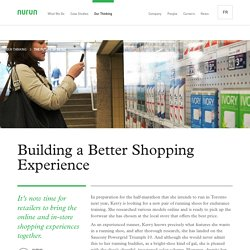 Building a Better Shopping Experience - The Future of Retail - Thinking