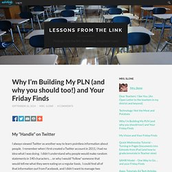 Why I'm Building My PLN (and why you should too!) and Your Friday Finds