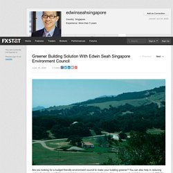 Greener Building Solution With Edwin Seah Singapore Environment Council