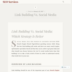 Link Building Vs. Social Media – SEO Services