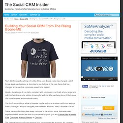 Building Your Social CRM From The Rising Econo-ME