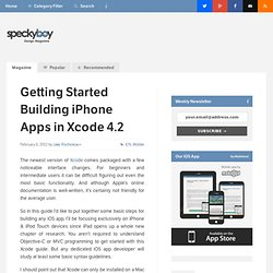 Getting Started Building iPhone Apps in Xcode 4.2