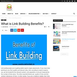 What is Link Building Benefits? - SSEDUCATIONLAB