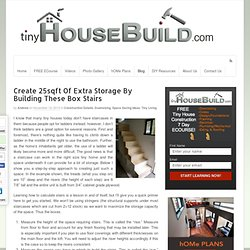 Create 25sqft Of Extra Storage By Building These Box Stairs
