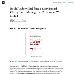Book Review: Building a StoryBrand: Clarify Your Message So Customers Will Listen