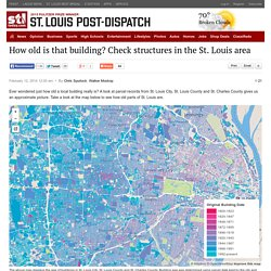 How old is that building? Check structures in the St. Louis area : stltoday.com