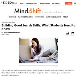 Building Good Search Skills: What Students Need to Know