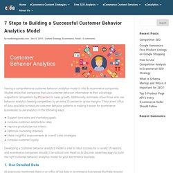 7 Steps to Building a Successful Customer Behavior Analytics Model
