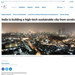India is building a high-tech sustainable city from scratch