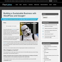 Building a Sustainable Business with WordPress and Google+ - Four Lakes Internet Services