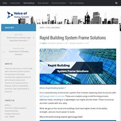 Rapid Building System(Light Gauge Steel) Frame Solutions