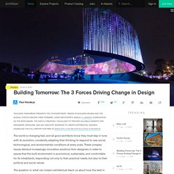 Building Tomorrow: The 3 Forces Driving Change in Design