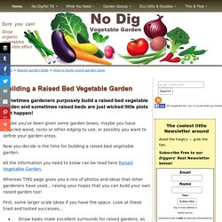 Building a Raised Bed Vegetable Garden - Building Raised Beds, Garden Boxes and Planters