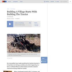Building A Village Starts With Building The Tractor