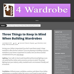 Three Things to Keep in Mind When Building Wardrobes