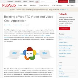Building a WebRTC Video and Voice Chat Application - PubNub