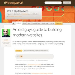 An old guys guide to building modern websites