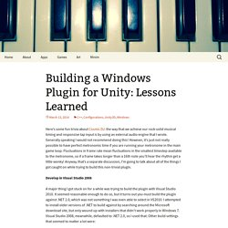 Building a Windows Plugin for Unity: Lessons Learned