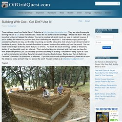 Building With Cob - Got Dirt? Use It!