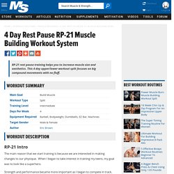 4 Day Rest Pause RP-21 Muscle Building Workout System