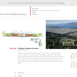 Renzo Piano Building Workshop - Projects - By Type - California Academy of Sciences