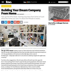 Building Your Dream Company From Home