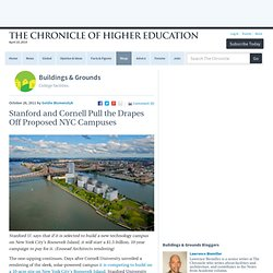 Stanford and Cornell Pull the Drapes Off Proposed NYC Campuses - Buildings & Grounds