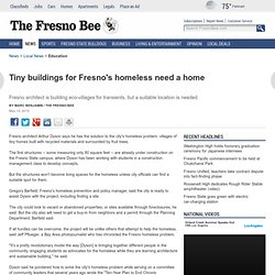 Buildings for Fresno's homeless need new home - Education and Schools