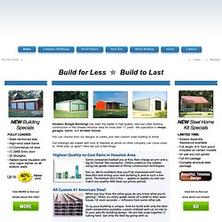 Steel Buildings Houston | Metal Buildings Houston » CALL Budget®