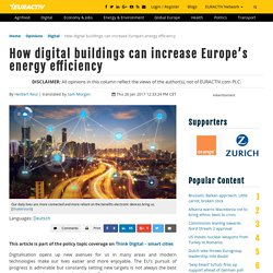 How digital buildings can increase Europe's energy efficiency – EURACTIV.com