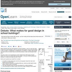 Debate: What makes for good design in school buildings?