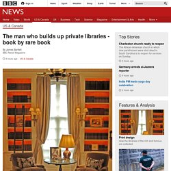 The man who builds up private libraries - book by rare book