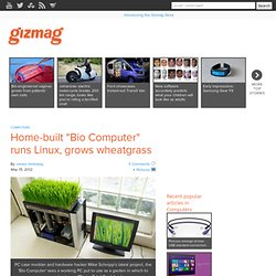 "Home-built ""Bio Computer"" runs Linux, grows wheatgrass"