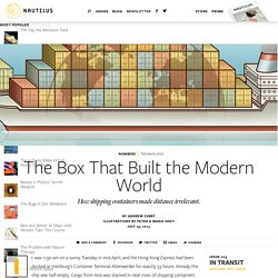 The Box That Built the Modern World - Issue 3: In Transit