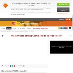 Wat is invloed aanslag Charlie Hebdo op vrije woord?