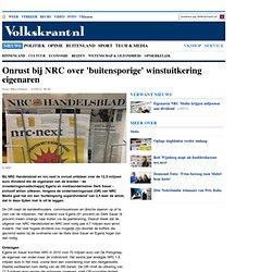 Onrust bij NRC over 'buitensporige' winstuitkering eigenaren - Internet & Media