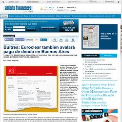 Buitres: Euroclear también avalará pago de deuda en Buenos Aires