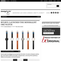 Bulbul Launches the Minimalist Ore Watch