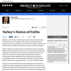 """Turkey's Nation of Faiths"" by Bülent Arınç"