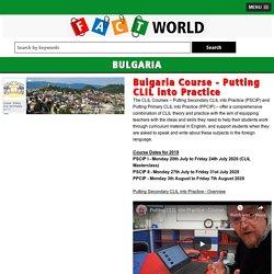 Bulgaria Course - Putting CLIL into Practice - factworld.info