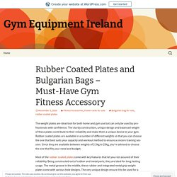 Buy Gym Fitness Accessory Online at Custom Gym Equipment Store in Ireland
