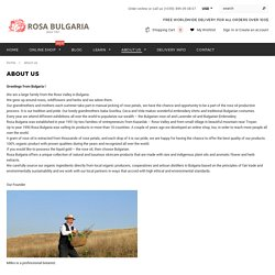 About Us - Bulgarian rose oil, Bulgarian rose otto, Essential oils – Rosa-Bulgaria