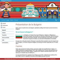 Bulgarie, charmant petit pays des Balkans. Présentation