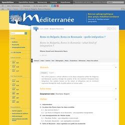 Roms en Bulgarie, Roms en Roumanie - quelle intégration?