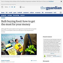 Bulk buying food: how to get the most for your money