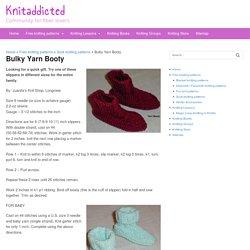 Bulky Yarn Booty - Knitaddicted