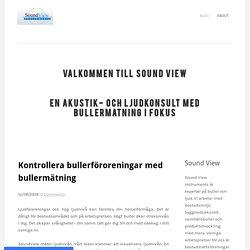 Kontrollera bullerföroreningar med bullermätning - SoundView.se