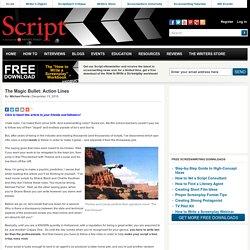 The Magic Bullet: Action Lines - Script Magazine